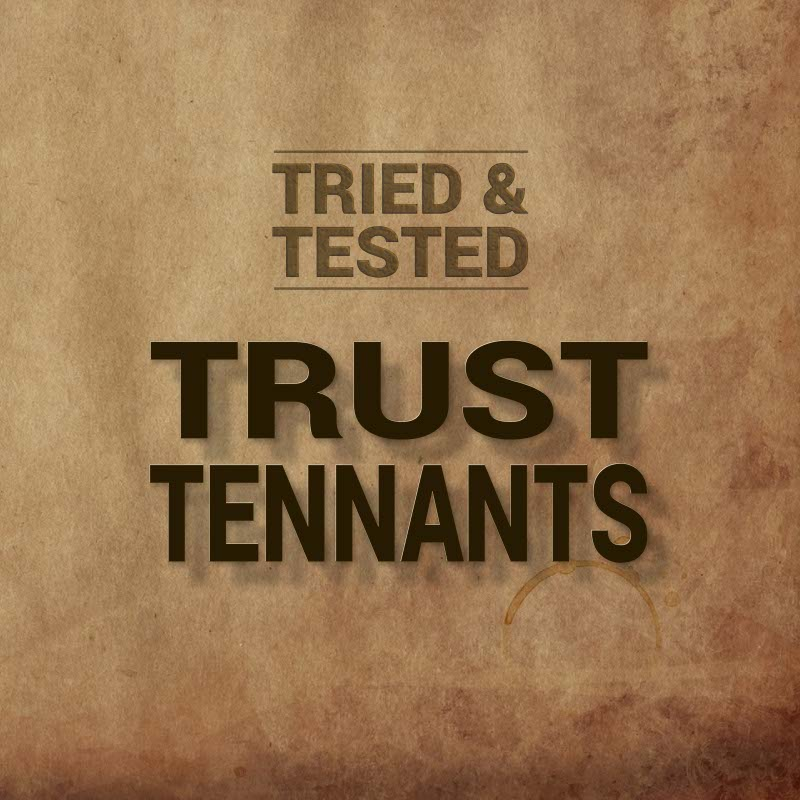 Trust Tennants we're tried and tested on compliance