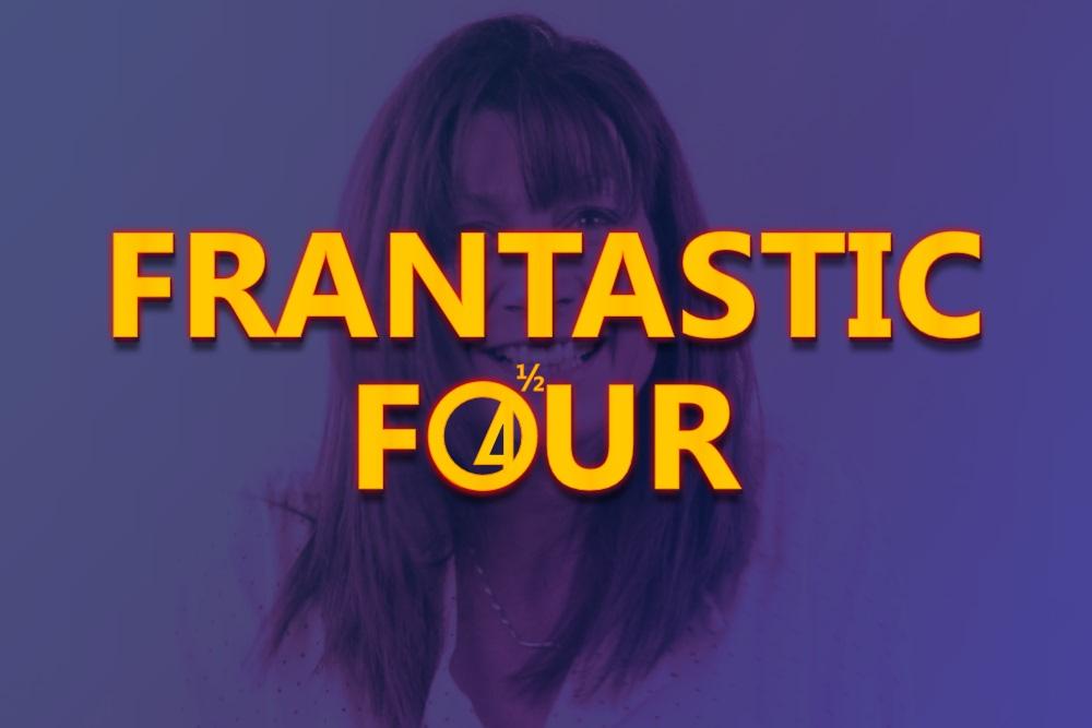 the Frantastic Four